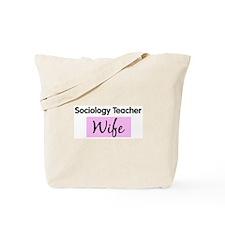 Sociology Teacher Wife Tote Bag