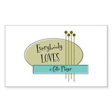 Everybody Loves a Cello Player Sticker (Rectangula