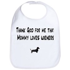 TG Mommy Loves Wieners Dachshund Bib
