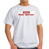 Future Radio Operator T-Shirt