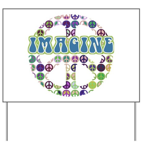 Retro Peace Sign Imagine Yard Sign