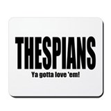 "ThMisc ""Thespians"" Mousepad"