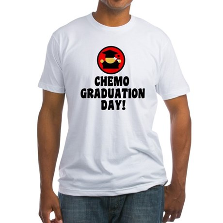 Chemo Graduation Day Fitted T-Shirt