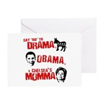 Say no to Drama, Obama, Chelsea's Mama Greeting Ca