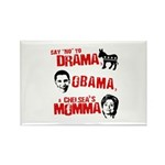 Say no to Drama, Obama, Chelsea's Mama Rectangle M