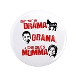 Say no to Drama, Obama, Chelsea's Mama 3.5