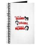 Say no to Drama, Obama, Chelsea's Mama Journal