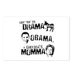 Say No to Drama, Obama, Chelsea's Mama Postcards (