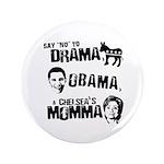 Say No to Drama, Obama, Chelsea's Mama 3.5