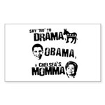 Say No to Drama, Obama, Chelsea's Mama Sticker (Re