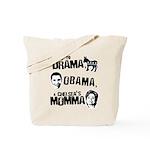 Say No to Drama, Obama, Chelsea's Mama Tote Bag