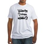 Say No to Drama, Obama, Chelsea's Mama Fitted T-Sh