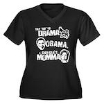 Say No to Drama, Obama, Chelsea's Mama Women's Plu
