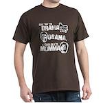 Say No to Drama, Obama, Chelsea's Mama Dark T-Shir