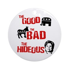 The good, the bad, and the hideous Ornament (Round