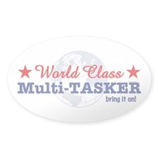 World Class Multi-Tasker Oval Decal