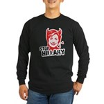 STOP HILLARY Long Sleeve Dark T-Shirt