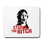 Stop the bitch / Anti-Hillary Mousepad