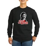 Stop the bitch / Anti-Hillary Long Sleeve Dark T-S