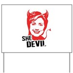 She Devil Yard Sign