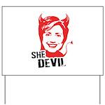 She Devil Yard Sign