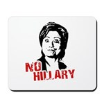 Anti-Hillary: No Hillary Mousepad