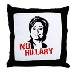 Anti-Hillary: No Hillary Throw Pillow