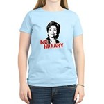 Anti-Hillary: No Hillary Women's Light T-Shirt