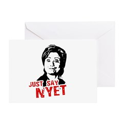 Anti-Hillary: Just say nyet Greeting Card