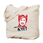 Just say nyet Tote Bag
