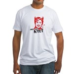 Just say nyet Fitted T-Shirt