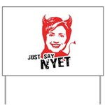 Just say nyet Yard Sign
