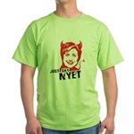 Just say nyet Green T-Shirt