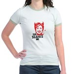 Anti-Hillary: She Scares Me Jr. Ringer T-Shirt