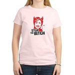 Stop the Bitch Women's Light T-Shirt