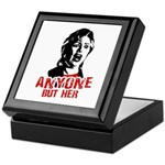 Anyone but Hillary Keepsake Box