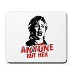 Anyone but Hillary Mousepad