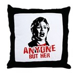 Anyone but Hillary Throw Pillow
