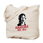 Anyone but Hillary Tote Bag
