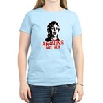 Anyone but Hillary Women's Light T-Shirt