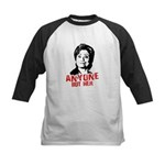 Anti-Hillary: Anyone but her Kids Baseball Jersey