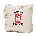 Queen Bitch Tote Bag