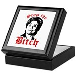 Anti-Hillary: Stop the Bitch Keepsake Box