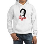 Anti-Hillary: She Scares Me Hooded Sweatshirt