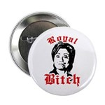 Royal Bitch / Anti-Hillary 2.25