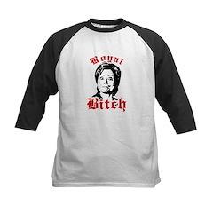 Royal Bitch / Anti-Hillary Kids Baseball Jersey