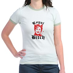 Anti-Hillary: Royal Bitch Jr. Ringer T-Shirt