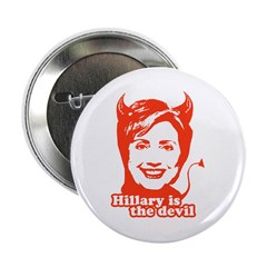 "Hillary Clinton is the devil 2.25"" Button (10 pack"