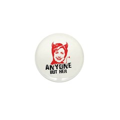 Anti-Hillary: Anyone but her Mini Button (100 pack