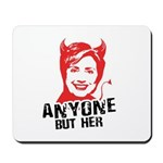 Anti-Hillary: Anyone but her Mousepad